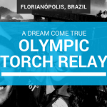 Olympic Torch Relay – A Dream Come True